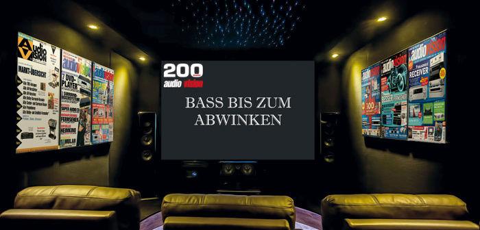 200 Ausgaben audiovision: Bass bis zum Abwinken
