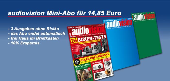 Ohne Risiko: audiovision Mini-Abo für 14,85 Euro